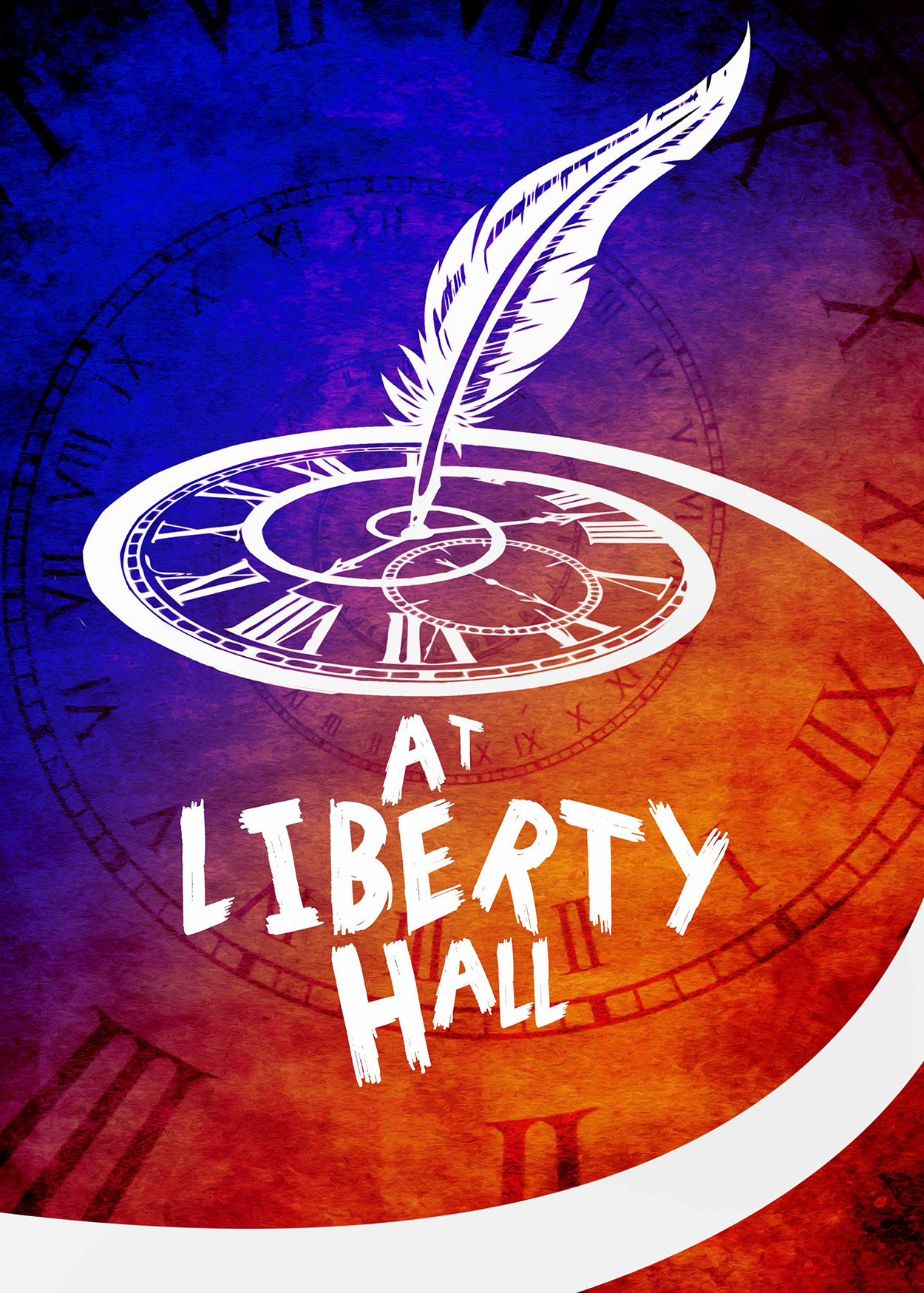 Key Art from At Liberty Hall (2014). A clock, in an array of colors. is in the background. A white outlined clck is at the forefront of the image. A feather is stuck in the center of the clock stopping the hands from moving.