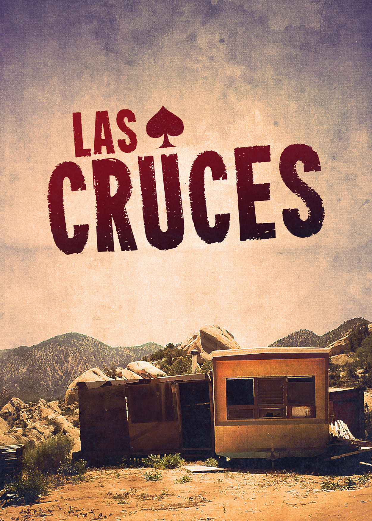 Key Art from Las Cruces (2016). Set in the desert, a small home is at the forefront of the image.