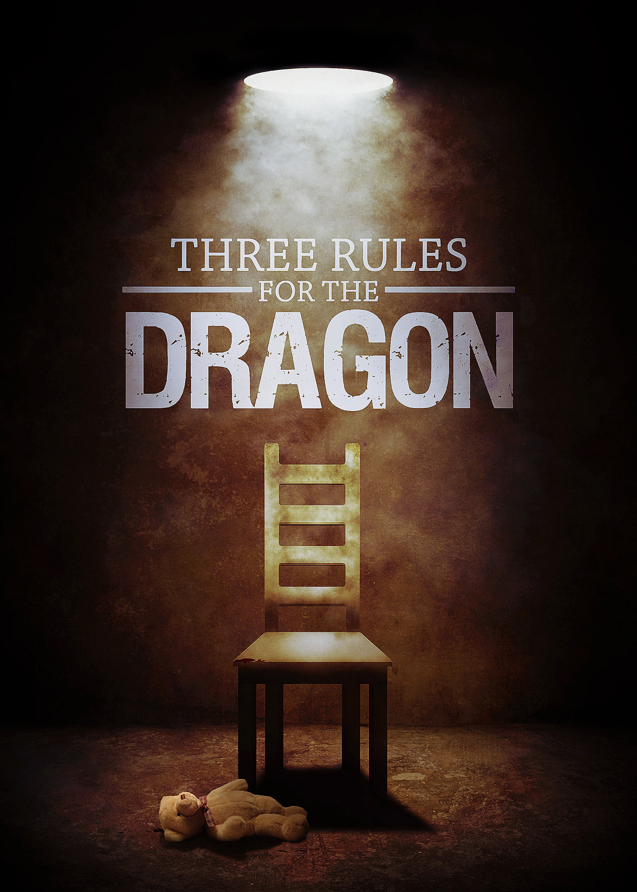 Key Art from Three Rules for the Dragon (2016). A chair is at the center of the image. A single light from the ceiling shines down onto the chair. A teddy bear has been left on the floor by the legs of the chair.