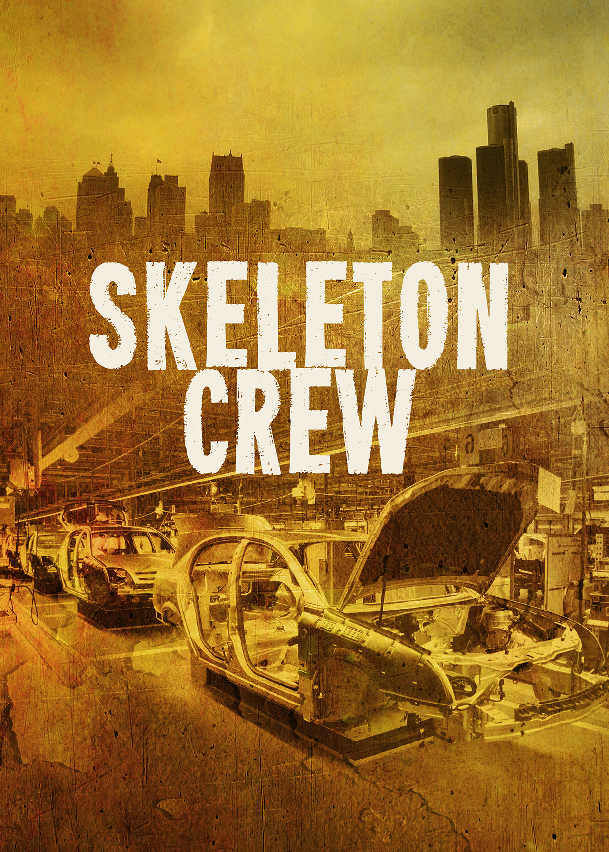 Key Art from Skeleton Crew (2017). A city skyline is silhouetted at the top of the image. At the bottom is an image of a car partially assembled on a factory assembly line.